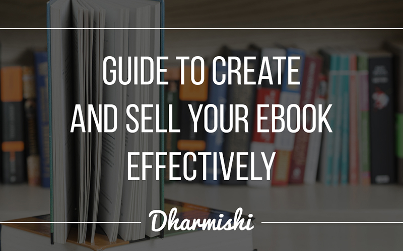 Guide to Create and Sell your eBook Effectively